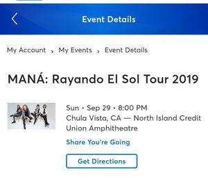 Mana Tickets for Sale in El Monte, CA
