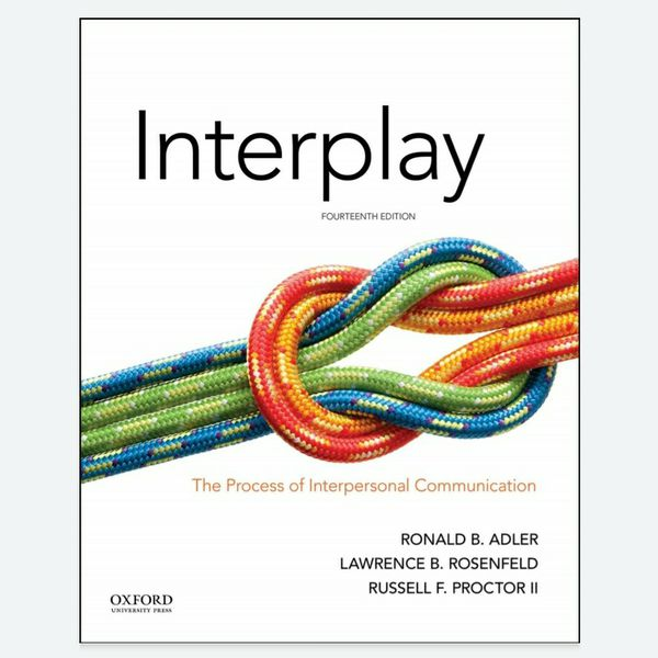 Interplay The Process of Interpersonal Communication 14th 9780190646257 9780190646264 eBook PDF Free Instant