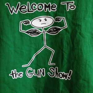 WELCOME TO THE GUN SHOW SHIRT for Sale in Glendale, AZ