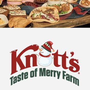 Taste Of Knott's Merry Farm Dec 4 for Sale in Placentia, CA
