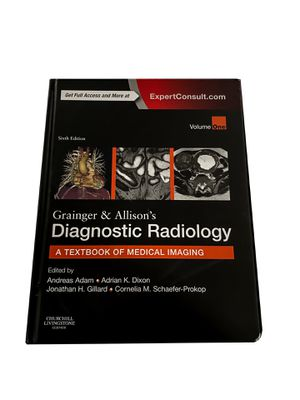 Grainger & Allison's Diagnostic Radiology 6th edition Volume One for Sale in Los Angeles, CA