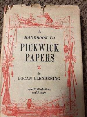 A Handbook To Pickwick Papers. By Logan Clendening. First Edition for Sale in Sterling, KS