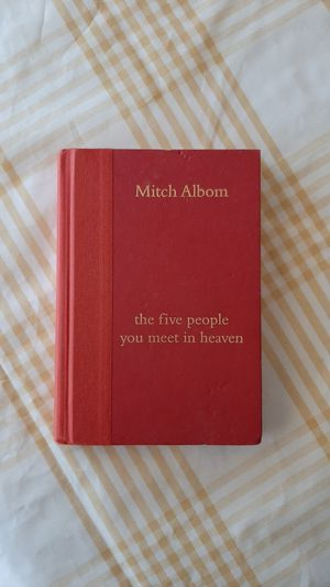 The Five People You Meet In Heaven by Mitch Albom for Sale in Miami, FL