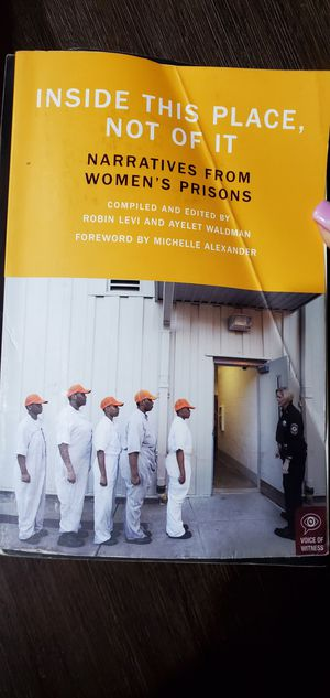 Inside This Place Not of It Narratives from Womens Prisons for Sale in Wood Village, OR