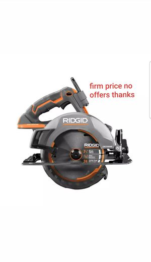 """Ridgid Octane R8654B Cordless Brushless 18V 7-1/4"""" Circular Saw (Tool Only battery or charger not included for Sale in Upper Marlboro, MD"""