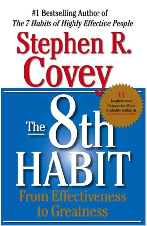 The 8th Habit: From Effectiveness to Greatness (Hardcover) for Sale in Marietta, GA