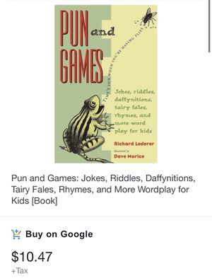 Pun and Games: Jokes, Riddles, Daffynitions, Tairy Fales, Rhymes, and More Wordplay for Kids [Book], 9781556522642 for Sale in San Diego, CA