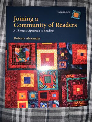 Joining a Community of Readers: A Thematic Approach to Reading Sixth Edition for Sale in Santa Maria, CA