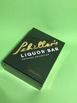 Keith McNally Schiller's Liquor Bar Cocktail Collection: Classic Cocktails, Artisanal Updates, Seasonal Drinks, Bartender's Guide for Sale in Albuquerque,  NM