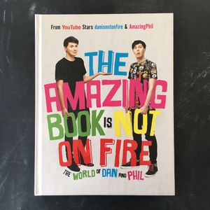 The Amazing Book Is Not on Fire: The World of Dan & Phil, YouTube Stars, Autographed for Sale in Fort Pierce, FL
