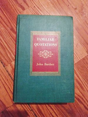 John Bartlett-Familiar-Quotations- Thirteenth and Centennial Edition ... for Sale in San Antonio, TX