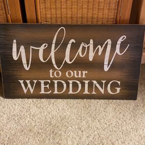 New Welcome To Our Wedding Sign for Sale in San Ramon, CA