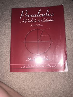Book Precalculus: A Prelude to Calculus by Axler, Sheldon 2nd Edition for Sale in San Jose, CA