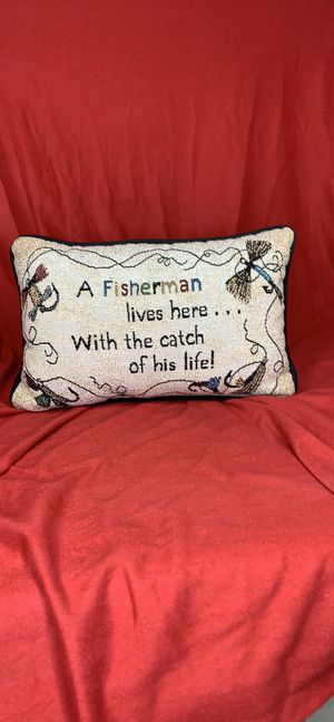 Brand New Pillow A Fisherman lives here... With the catch of his life for Sale in Atlanta, GA