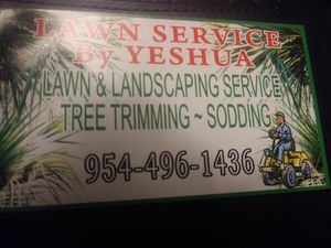 Lawn service by yeshua for Sale in Fort Lauderdale, FL