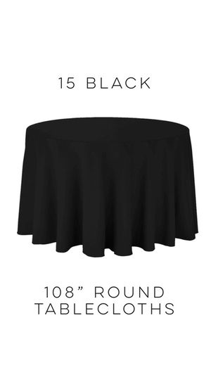 "15 Black 108"" round tablecloths, wedding or event for Sale in Nashville, TN"