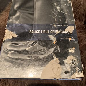 Police Field Operations (8th Edition) for Sale in Santa Fe Springs, CA