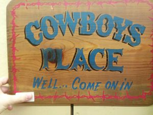 A Cowboy's Place Sign for Sale in Sunbury, OH