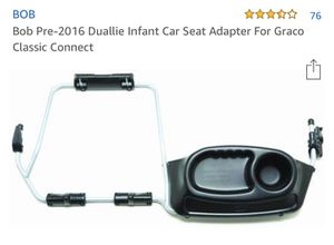 BOB Duallie Graco Click Classic infant adapter for Sale in Seattle, WA