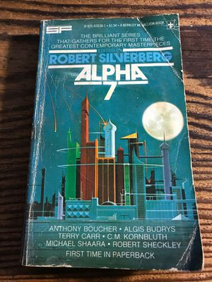 Alpha 7 - Robert Silverberg - 1977 Paperback for Sale in San Francisco, CA