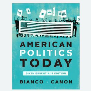 American Politics Today Essentials Sixth Edition by Bianco, Canon 6th Edition 9780393679946 Edition EBook PDF free instant delivery for Sale in Ontario, CA