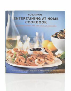 NORDSTROM ENTERTAINING AT HOME COOKBOOK : DELICIOUS MEMORABLE RECIPES JOHN CLEM for Sale in NV, US