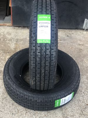 ST235/80/16 new tires 10PLY Super A for trailer set of 4 or sale by piece for Sale in Dallas, TX