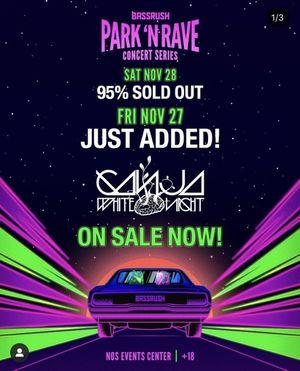 Park N Rave Saturday pass Ganja White Night for Sale in San Bernardino, CA