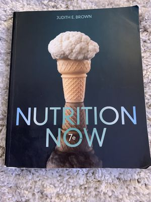 NUTRITION NOW - 7th edition for Sale in San Bernardino, CA
