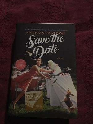 Save the Date by Morgan Matson Exclusive Edition signed for Sale in Canton, NC
