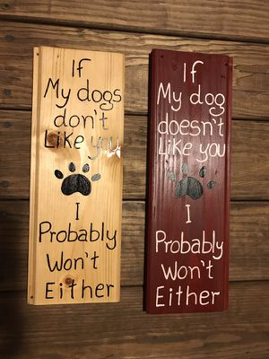 If my dog doesn't like you, I probably won't either for Sale in Durham, NC