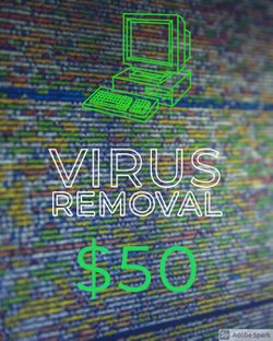 Virus Removal $50 for Sale in Kissimmee,  FL