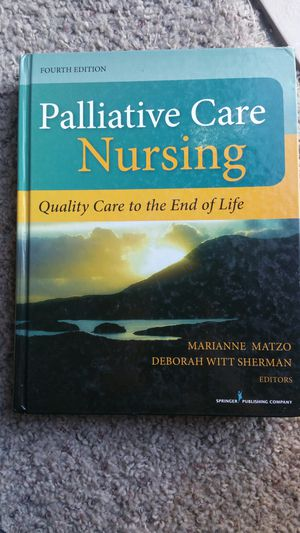 Palliative Care Nursing 4th edition for Sale in Tempe, AZ