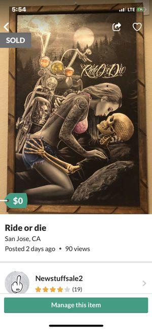 Ride or die for Sale in Santa Clara, CA