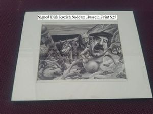 Signed Dirk Rozich Saddam Hussein Print $25 for Sale in Dresden, OH