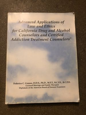 Advanced applications of law and ethics for California drug and alcohol counselors and certified addiction treatment counselors for Sale in Baldwin Park, CA