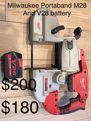Milwaukee M28™ Portaband Band Saw and V28 battery for Sale in Yorba Linda, CA