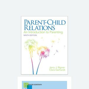PARENT CHILD RELATIONS 9th Edition An Introduction to Parenting 9780132853347 Pearson by Jerry Bigner eBook PDF Free Instant Delivery for Sale in Chino Hills, CA