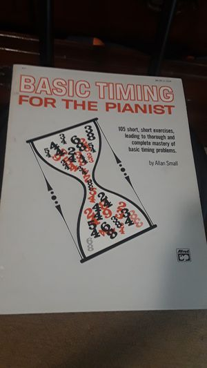 Basic timing for the pianist by: Allan Small for Sale in Antioch, CA