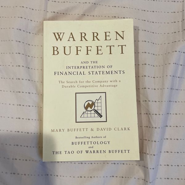 Warren Buffet And The Interpretation Of Financial Statements
