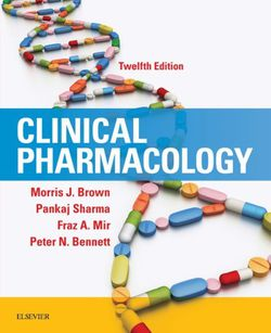 Clinical Pharmacology 12th Edition 9780702073281 or 9780702073298 by Morris Brown Pankaj Sharma Fraz Mir Bennett eBook PDF Free instant delivery for Sale in City of Industry,  CA