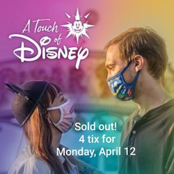 Touch Of Disney 4/12 - 4Tix for Sale in Whittier,  CA