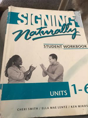 Signing Naturally Student Workbook for Sale in Chico, CA