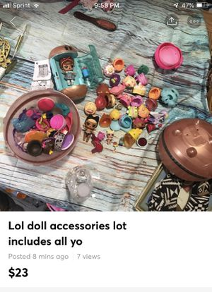 Lol doll accessories lot includes all you see, most are super clean some need to be washed up. for Sale in Bethlehem, PA