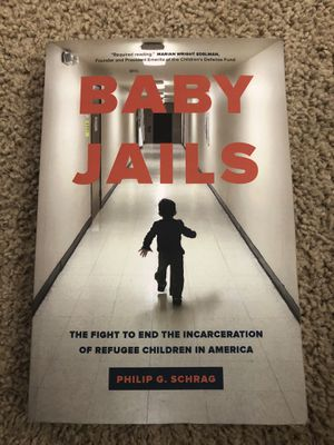 Baby Jails: The Fight to End the Incarceration of Refugee Children in America for Sale in Walla Walla, WA