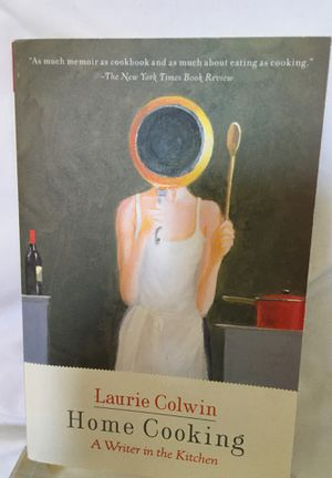 Home Cooking: A Writer in the Kitchen by Laurie Colwin (Paperback) for Sale in Washington, DC