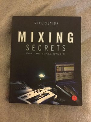 Mixing Secrets (Home Studio Audio Mixing) Book For Sale for Sale in Washington, DC