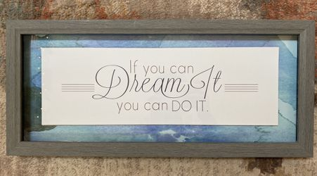 """Dream It"" Framed Sign for Sale in Bend,  OR"