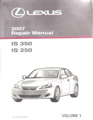 2007 Lexus IS 250/350 Repair Manual Vol. 1 for Sale in Montebello, CA