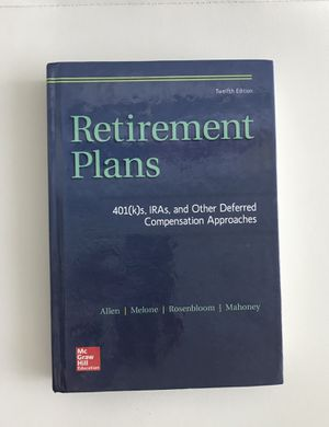 Retirement plans: 401(k)s IRA And Othet Deferred Compensation Approaches 12th Ed for Sale in Miami, FL